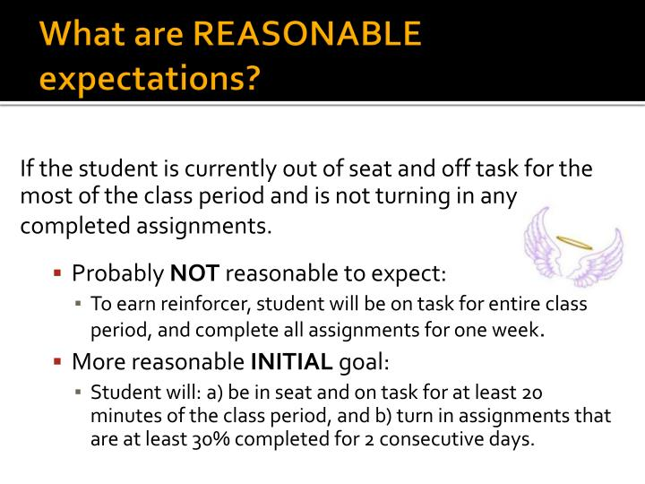 What are REASONABLE expectations?