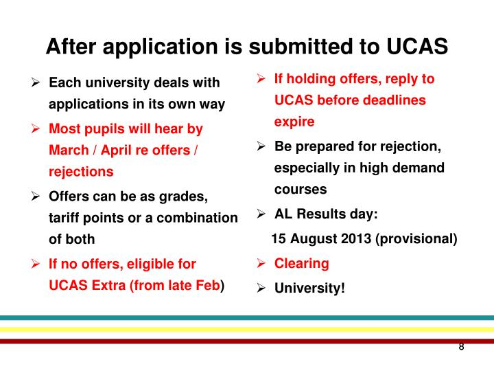 Each university deals with applications in its own way