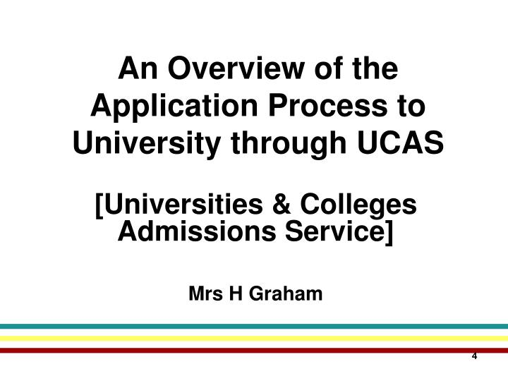 An Overview of the Application Process to University through UCAS