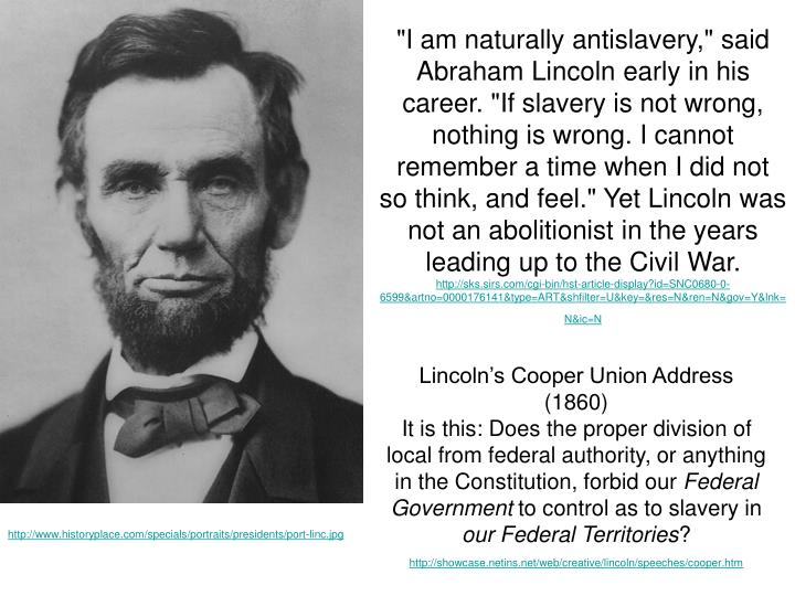 Ppt Abraham Lincoln Abolitionist Or Master Politician
