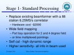 stage 1 standard processing