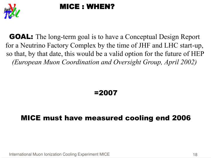 MICE : WHEN?