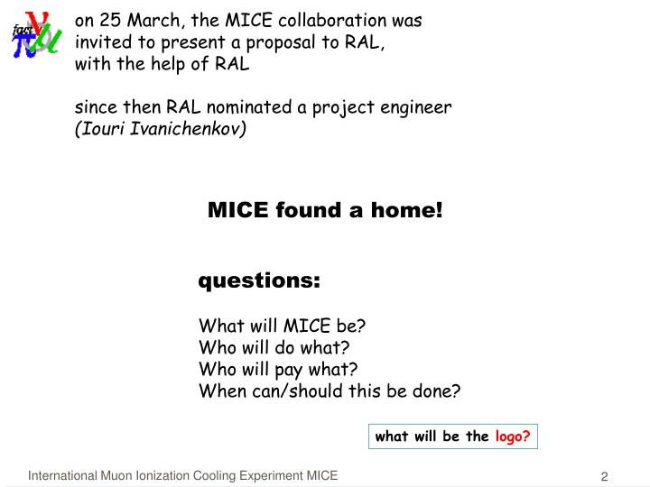 On 25 March, the MICE collaboration was