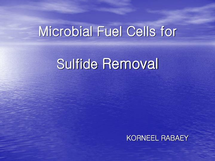Microbial fuel cells for sulfide removal