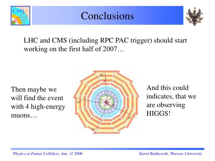 Then maybe we will find the event with 4 high-energy muons…