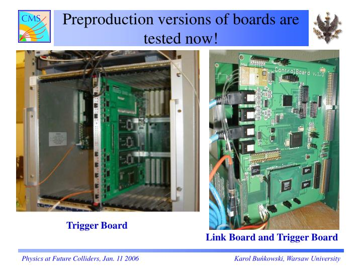 Preproduction versions of boards are tested now!