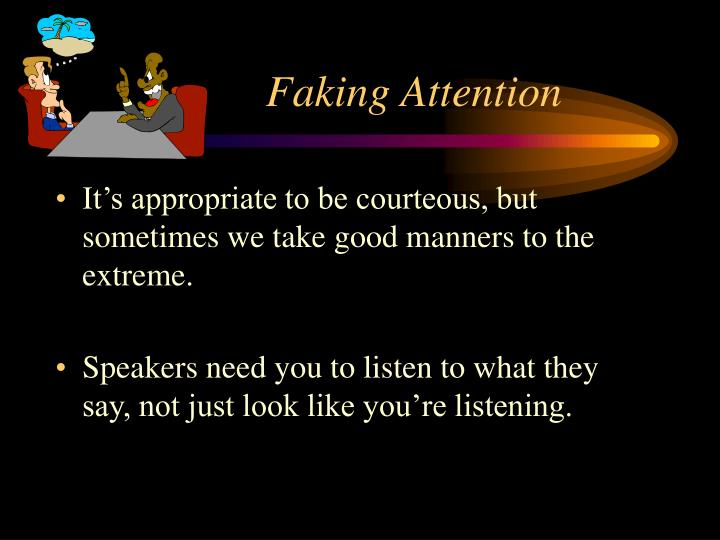Faking Attention
