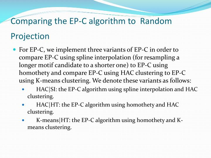 Comparing the EP-C algorithm to  Random Projection