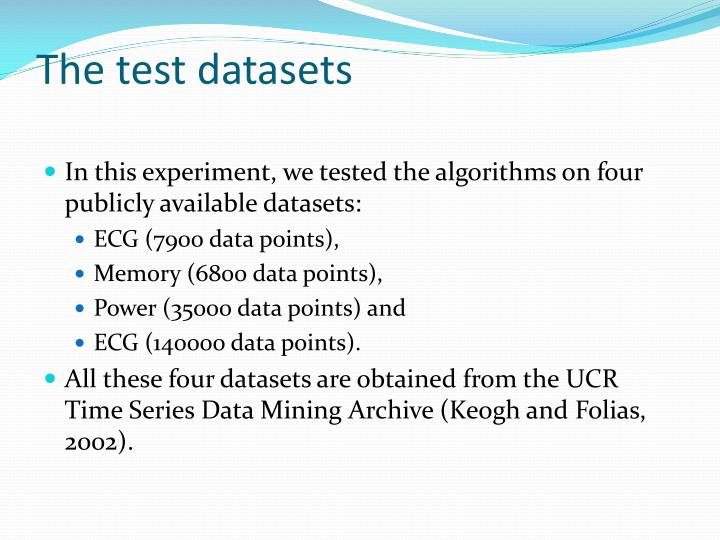 The test datasets