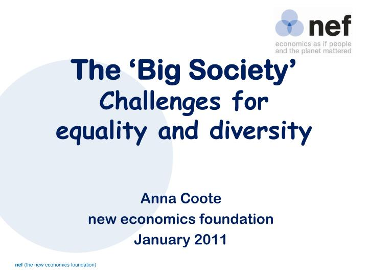 The big society challenges for equality and diversity