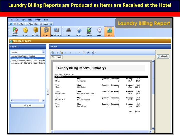 Laundry Billing Reports are Produced as Items are Received at the Hotel