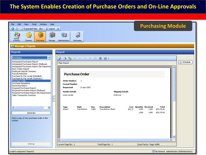 The System Enables Creation of Purchase Orders and On-Line Approvals