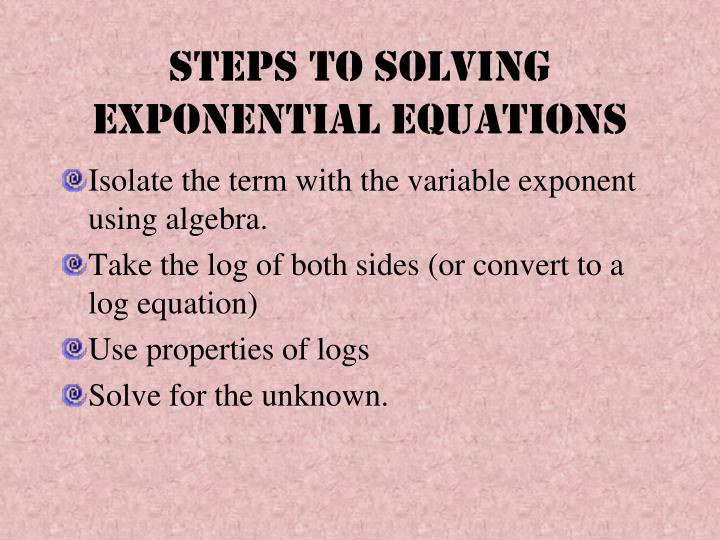 Steps to solving exponential equations