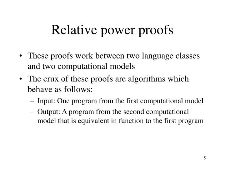 Relative power proofs