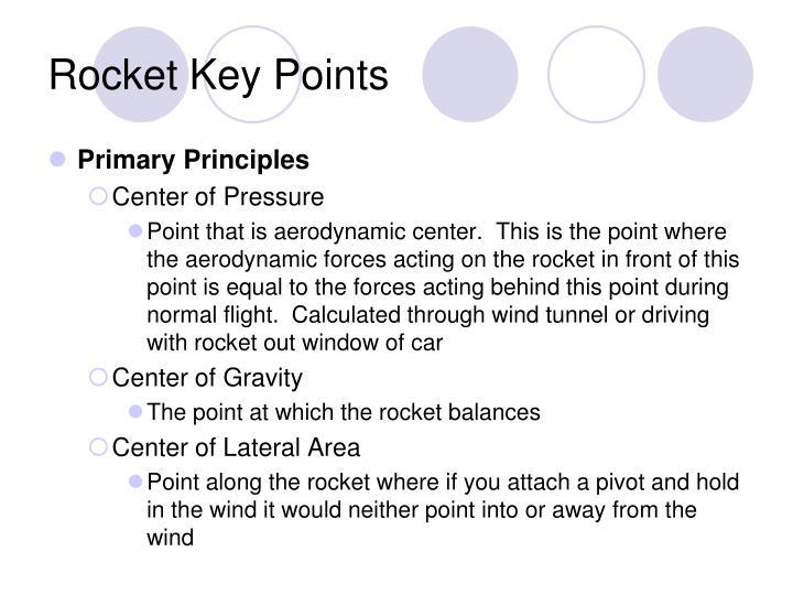 Rocket Key Points