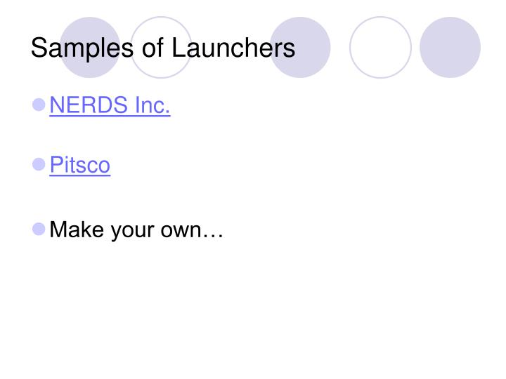 Samples of Launchers