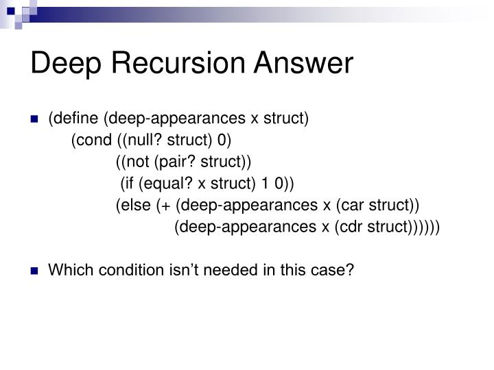 Deep Recursion Answer