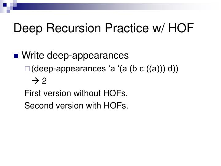 Deep Recursion Practice w/ HOF