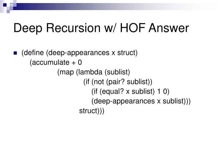 Deep Recursion w/ HOF Answer