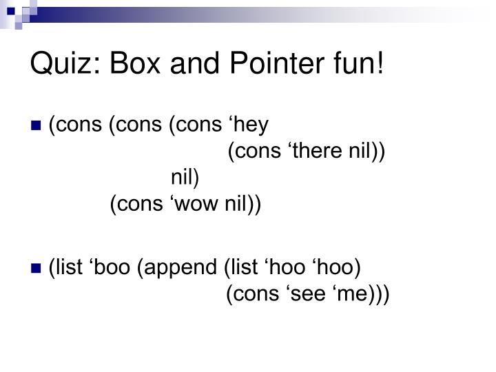 Quiz box and pointer fun