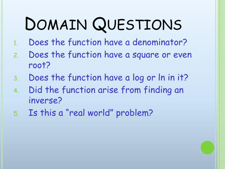 Domain Questions