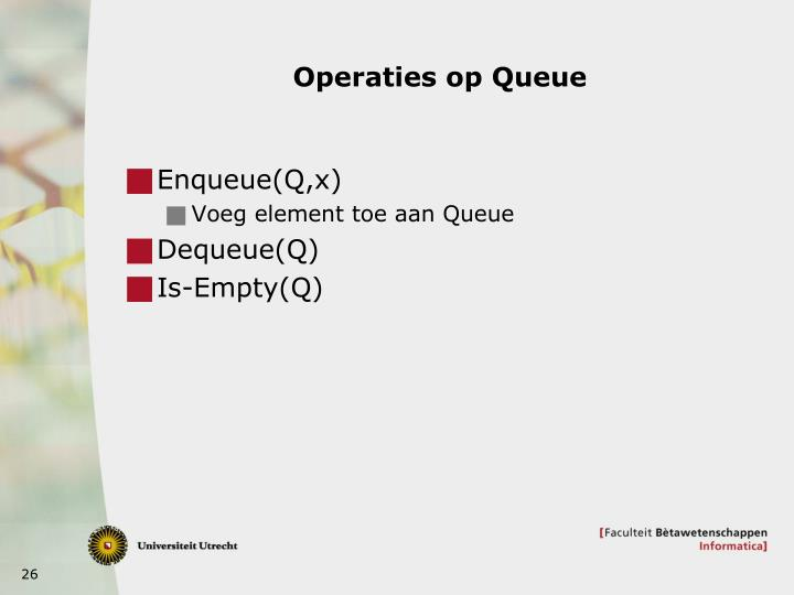 Operaties op Queue