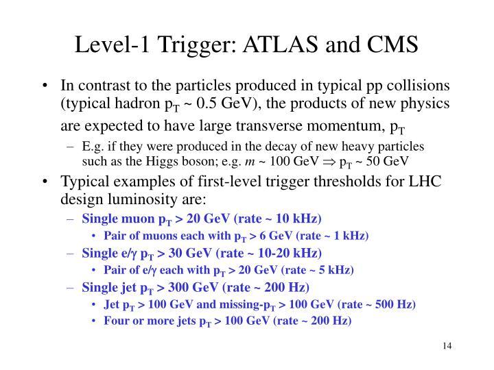 Level-1 Trigger: ATLAS and CMS