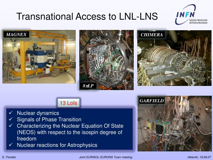 Transnational Access to LNL-LNS