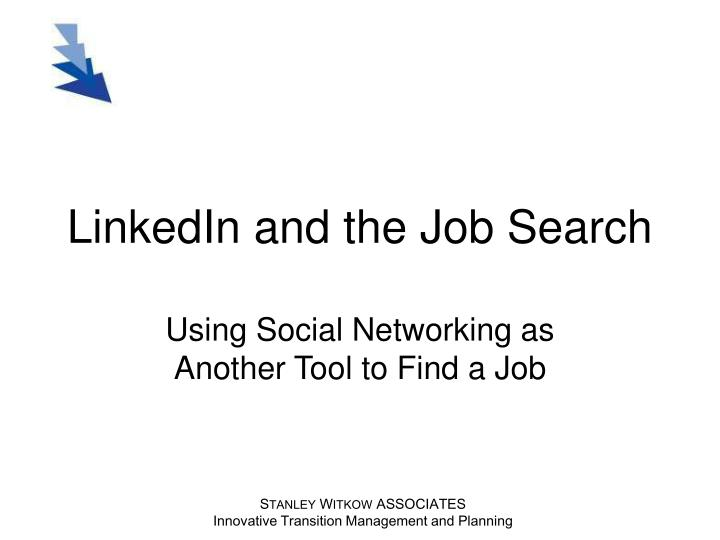 LinkedIn and the Job Search
