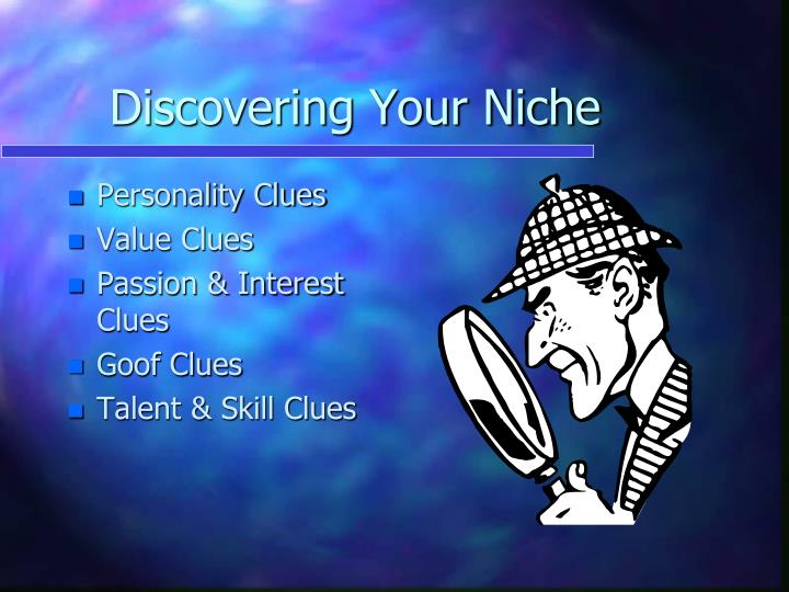 Discovering Your Niche