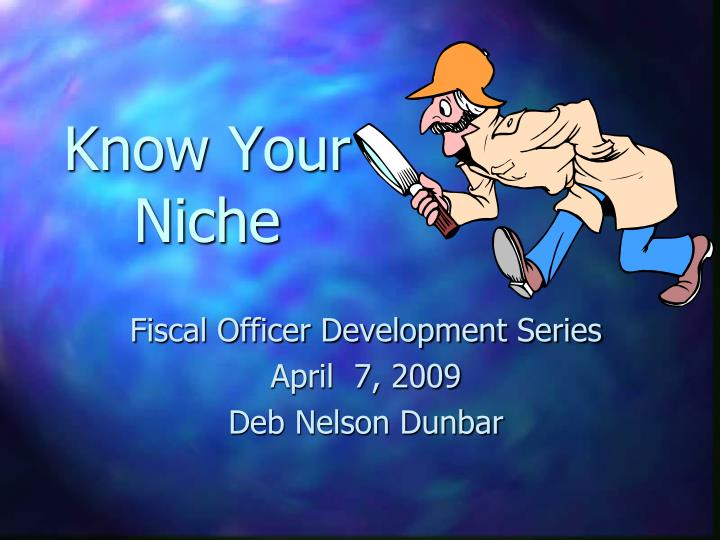 Know Your Niche
