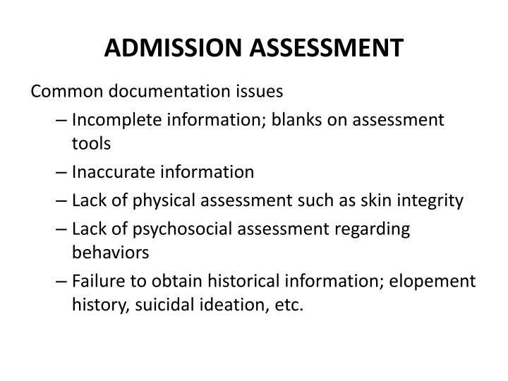 ADMISSION ASSESSMENT