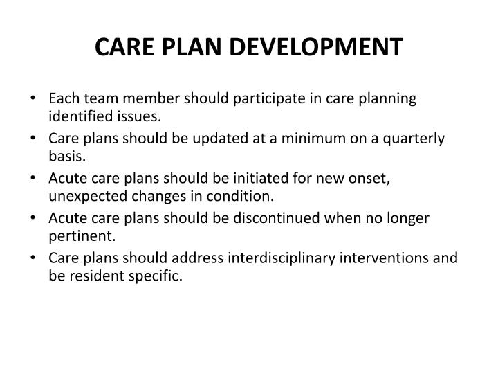 CARE PLAN DEVELOPMENT
