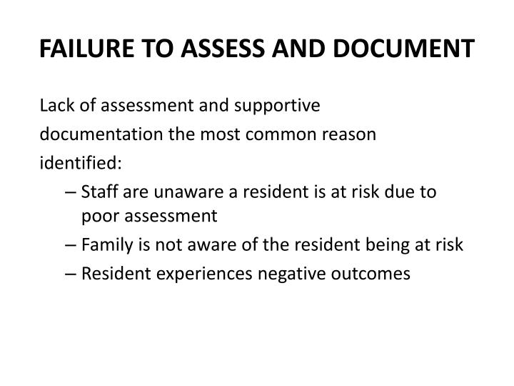 FAILURE TO ASSESS AND DOCUMENT