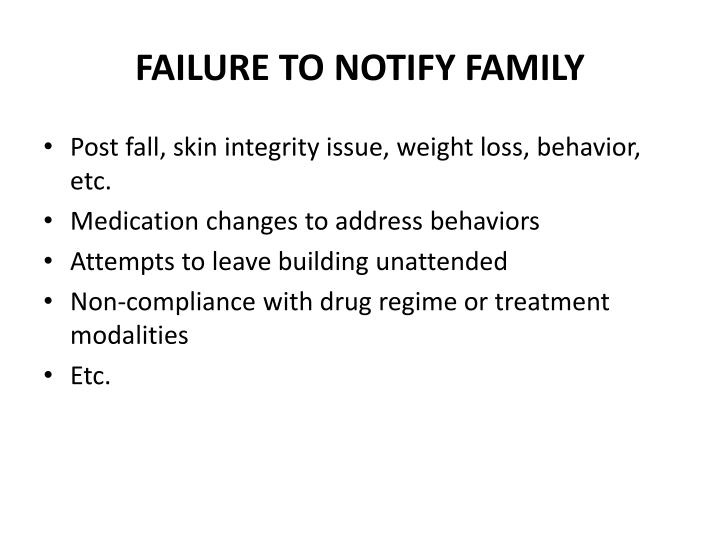 FAILURE TO NOTIFY FAMILY