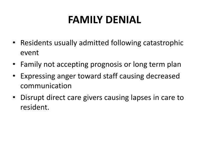 FAMILY DENIAL