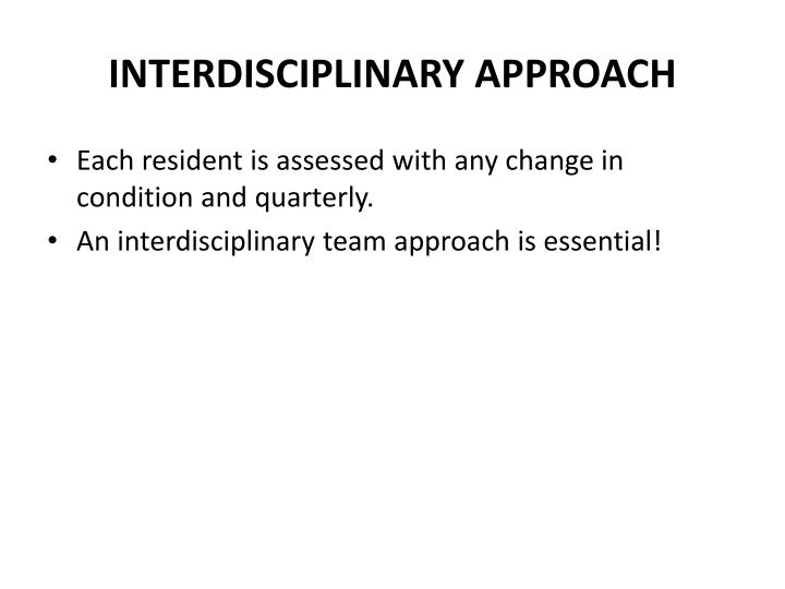 INTERDISCIPLINARY APPROACH