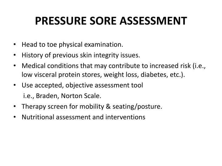 PRESSURE SORE ASSESSMENT