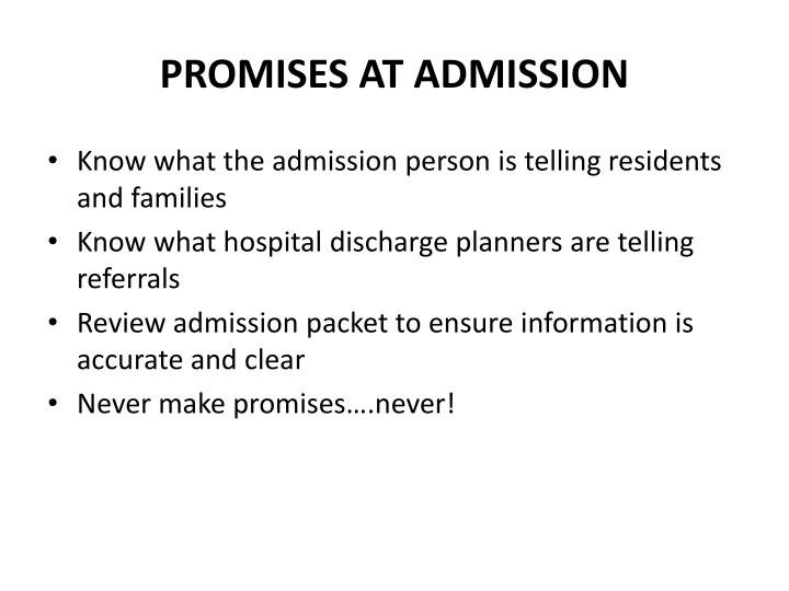 PROMISES AT ADMISSION