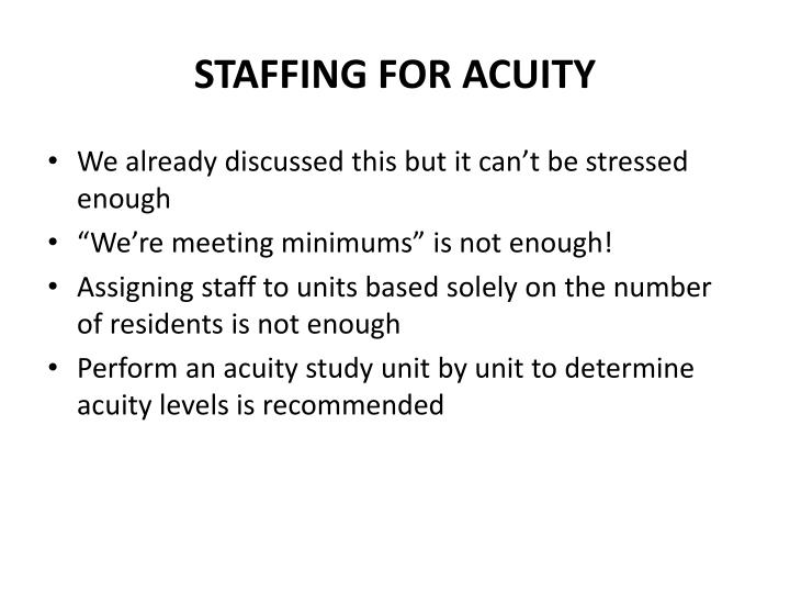 STAFFING FOR ACUITY