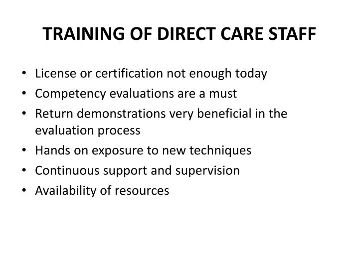 TRAINING OF DIRECT CARE STAFF