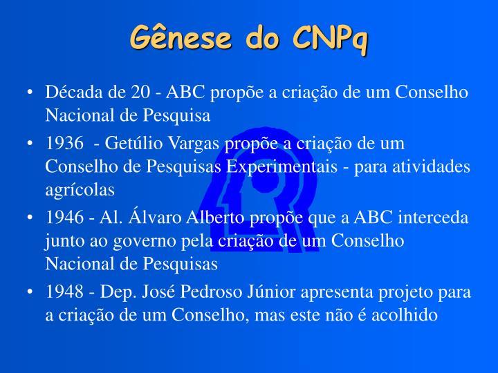 Gênese do CNPq