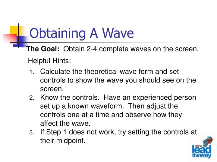 Obtaining A Wave