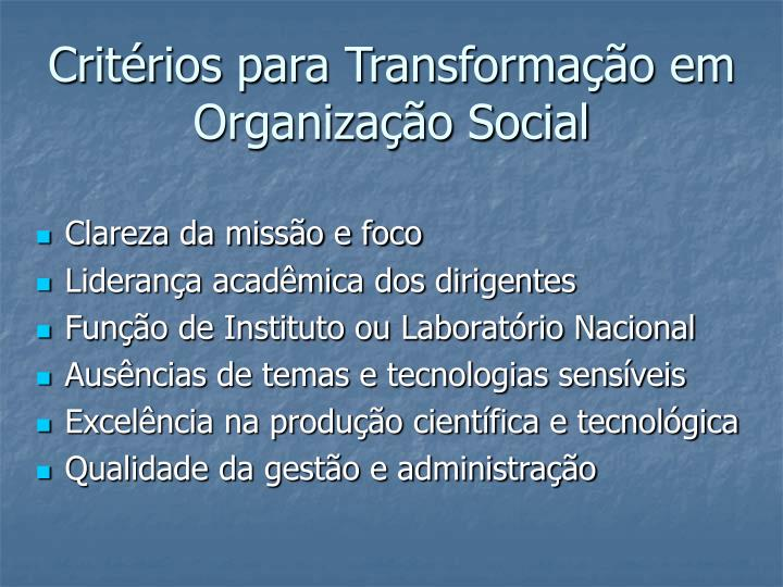 Critérios para Transformação em Organização Social
