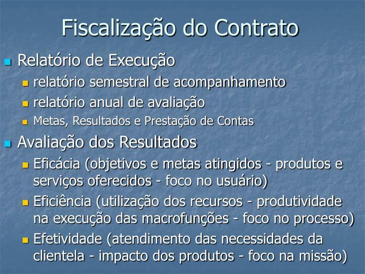 Fiscalização do Contrato