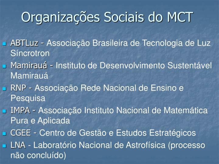 Organizações Sociais do MCT