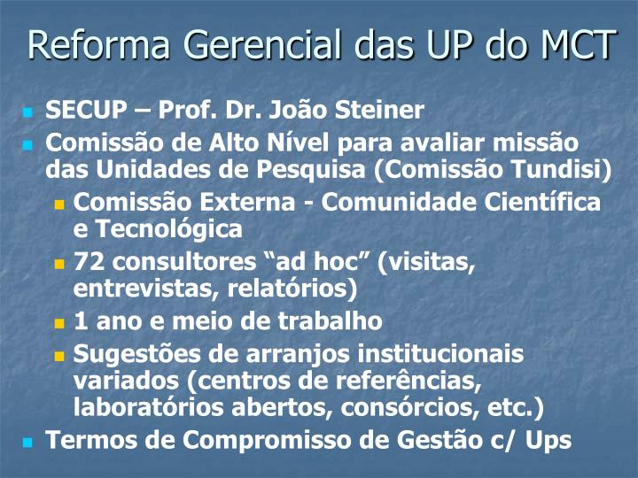 Reforma Gerencial das UP do MCT