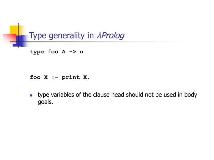 Type generality in