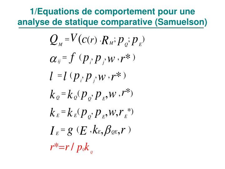 1/Equations de comportement pour une analyse de statique comparative (Samuelson)