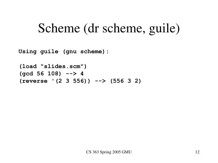 Scheme (dr scheme, guile)